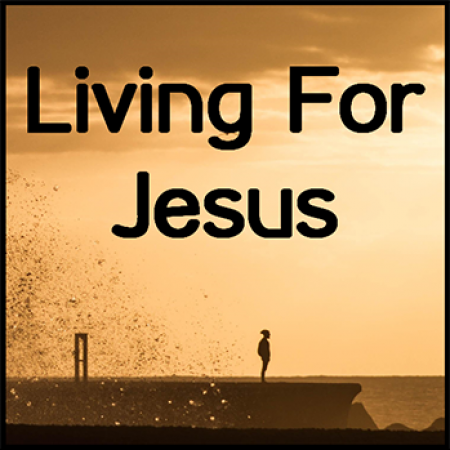 Living Godly Lives before Unbelievers, Part 1
